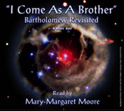 Audio CD: I Come As a Brother: Bartholomew Revsitied